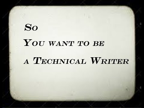 So, you want to be a technical writer...