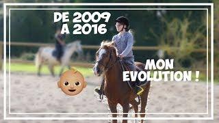 Mon evolution || De 2009 à 2016