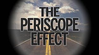 The Periscope Effect | Pastor Don Young