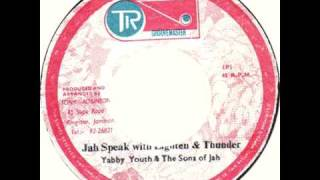 (1975) Yabby Youth & The Sons of Jah - Jah Speak with Lighten and Thunder