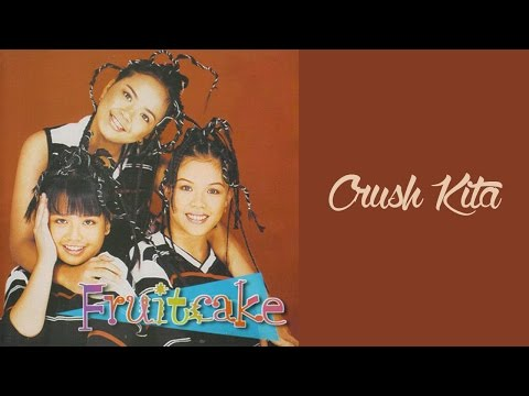 Fruitcake - Crush Kita