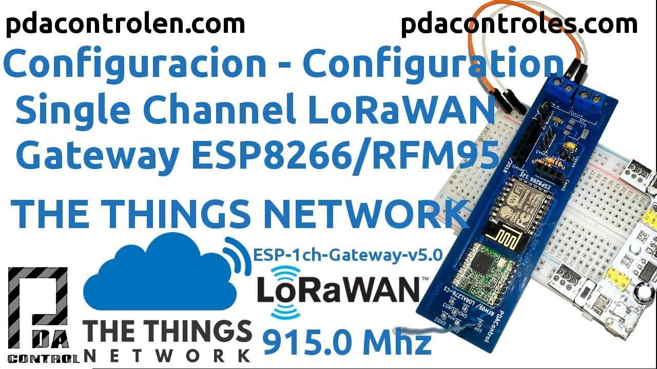 Gateway LoRaWan ESP8266 & RFM95 (ESP-LoRa) 915mHz single channel with The  Things Network