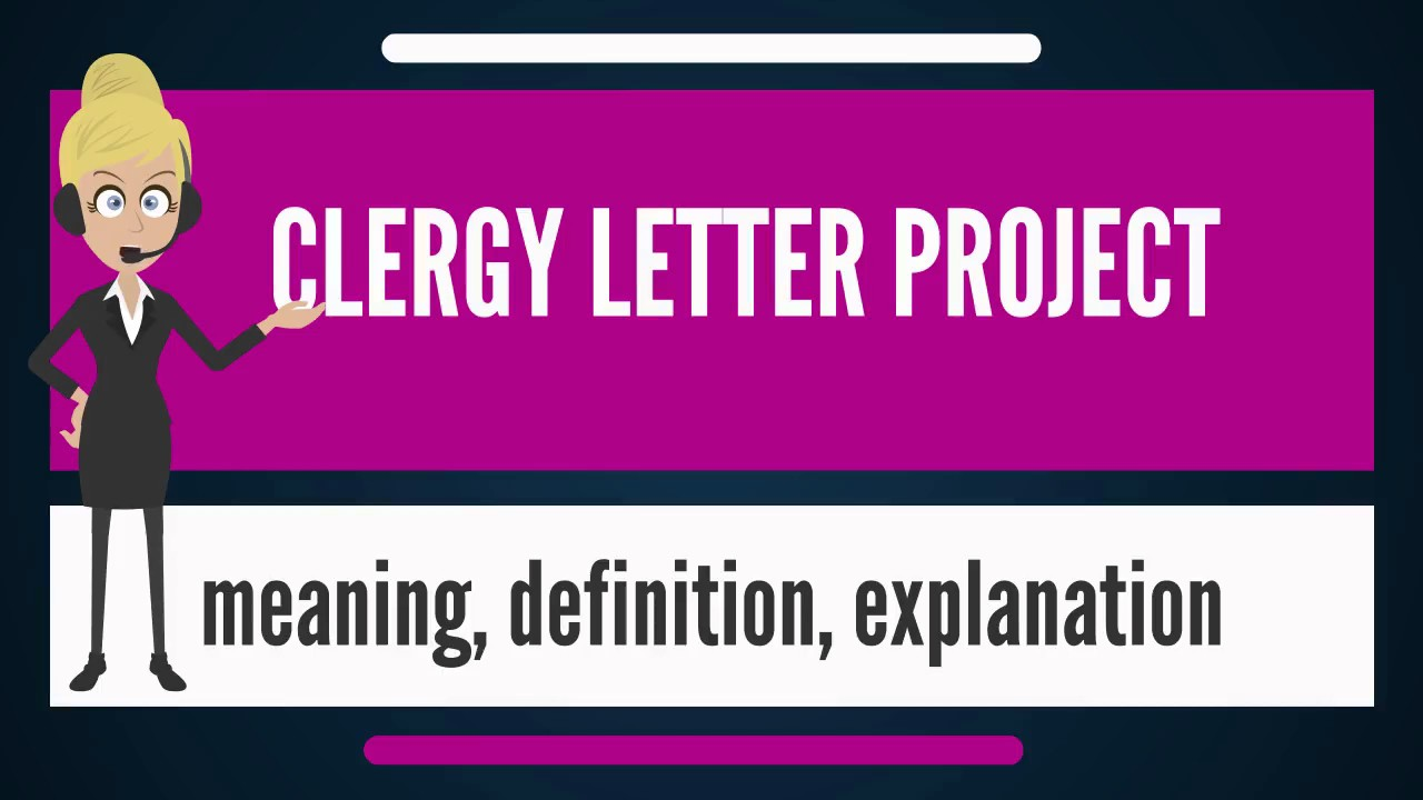 What is CLERGY LETTER PROJECT? What does CLERGY LETTER PROJECT