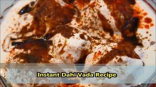 बिना दाल भिगोये बनाये दही वड़े, दही भल्ले Instant dahi vada,Dahi bhalla recipe,suji ke dahi bade
