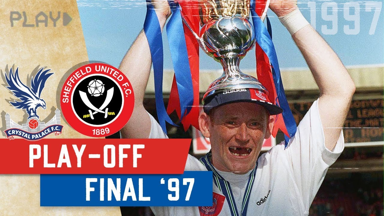 Crystal Palace v Sheffield United | 1997 Play-off Final - YouTube
