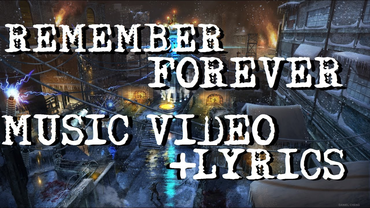 Remember Forever Music Video Lyrics Black Ops 3 Zombies Youtube