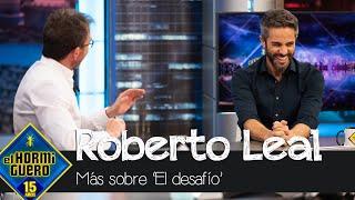 Roberto Leal adelanta los detalles de 'El desafío' - El Hormiguero