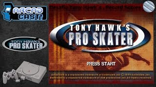 ARCAD CAST! - DESAFIO#09: TONY HAWK`S PRO SKATER - PSX