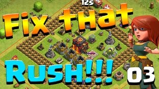 Clash of Clans: Let's FIX THIS RUSH! ep3 - Archer Queen!!