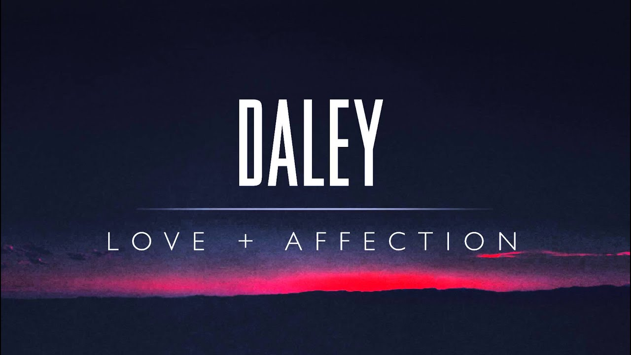 daley-love-affection-daley