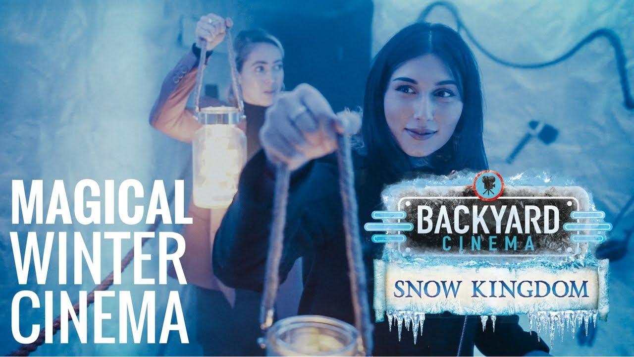 backyard cinema inside the snow kingdom youtube