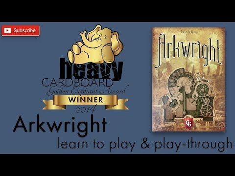 Arkwright 3p Play-through, Teaching, & Roundtable discussion by Heavy Cardboard