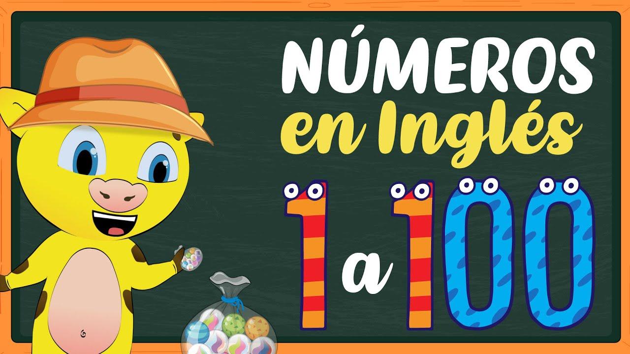 Los Números En Inglés Del 1 Al 100 Contar Hasta El 100 En Inglés Youtube