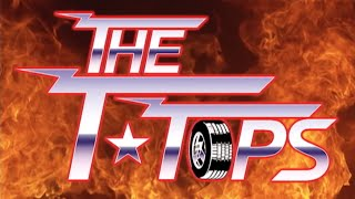 WHO ARE THE T TOPS (FIRE IT UP)