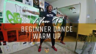 HOW TO: BEGINNER DANCE WARM UP