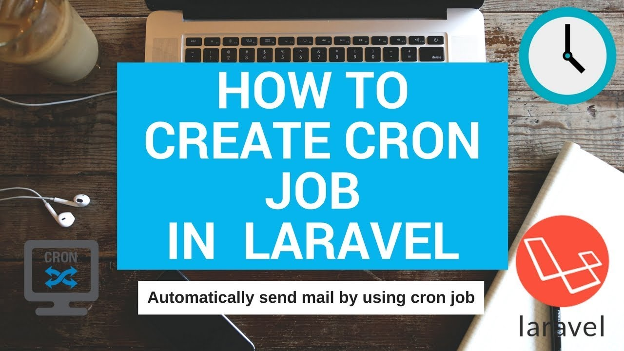 How to create cron job in laravel | Automatically send emails | task  scheduling with cron job