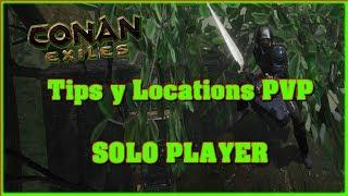 Conan Exiles Mejores Ubicaciones PvP para Construir tu casa y Tips // Especial solo Player