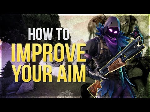 how to win improve your aim and accuracy fortnite battle royale - how to improve your aim in fortnite