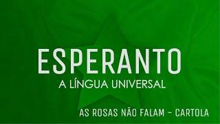 Aprenda Esperanto cantando: As rosas não falam - Cartola