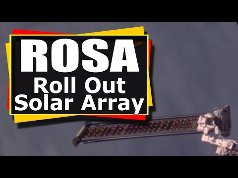 ROSA: Roll Out Solar Array Is Deployed On The International Space Station