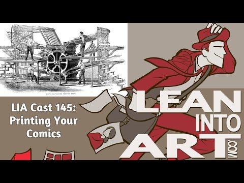 Printing Your Comics - LIA 145