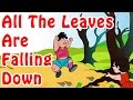 All The Leaves Are Falling Down English Nursery Rhymes mp3