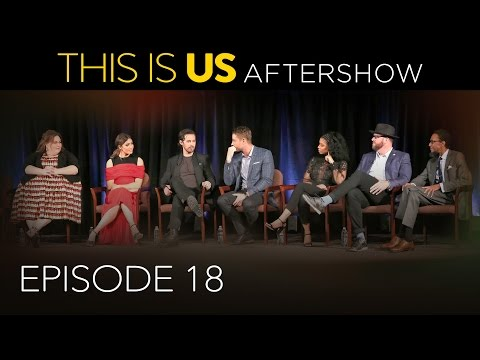 This Is Us - Aftershow: Episode 18...
