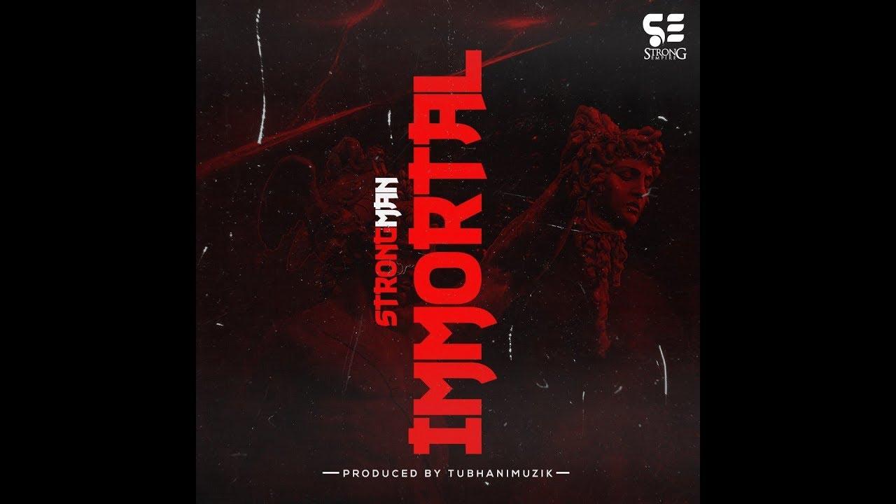 Strongman - Immortal [Audio Slide]