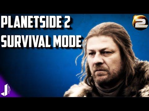 Planetside 2 Survival Mode ► Sean Bean Permadeath