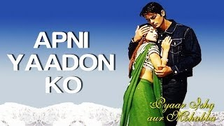 Download Apni Yaadon Ko - Pyaar Ishq Aur Mohabbat | Arjun Rampal & Sunil Shetty | Shaan MP3 song and Music Video