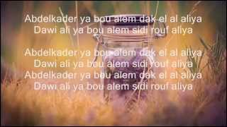 cheb khaled,cheb faudel,Rachid Taha - abdel kader 's lyrics- the best arabic song ever + lyrics