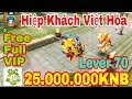 Game Hiệp Khách Giang Hồ Việt Hóa   Android & IOS    Free Full VIP16 - 25.000.000KNB + Lever 70