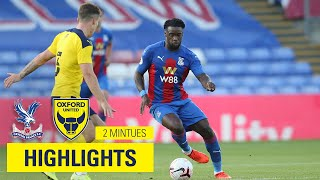 HIGHLIGHTS | CRYSTAL PALACE 2 - 1 OXFORD UNITED