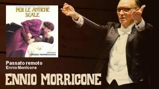 Ennio Morricone - Passato remoto - Per Le Antiche Scale (1975)