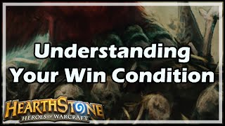 [Hearthstone] Understanding Your Win Condition