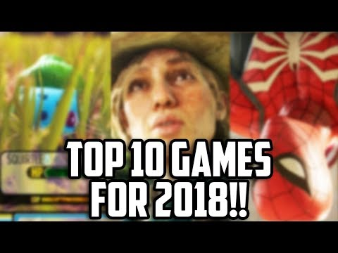 Top 10 Most Anticipated Games of 2018 - HARDCORE GAMER LIST!