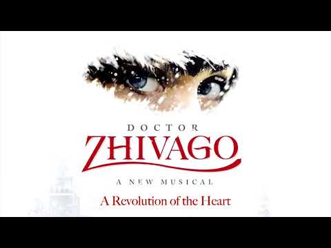 08. Somewhere My Love -Doctor Zhivago Broadway Cast Recording