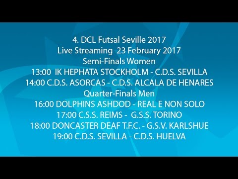 Live-Stream of  IV DCL FUTSAL SEVILLE  2017