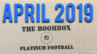 The BoomBox Platinum Football! #6 April 2019 - 6 Hits!!🔥