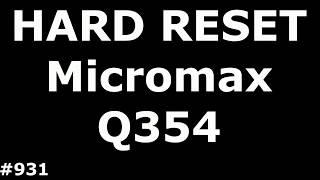 сброс настроек Micromax Q354 (Hard Reset Micromax Q354)