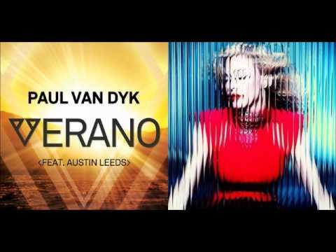 Madonna vs Paul van Dyk - Verano Gone Wild