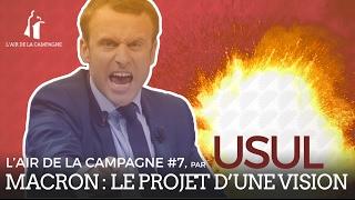 Emmanuel Macron : le projet d'une vision, par Usul thumbnail