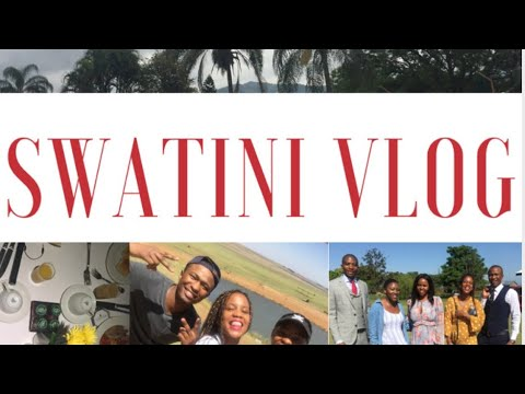 Travel Vlog : Swaziland 🇸🇿 Part 1||Issssa Vibe 💕