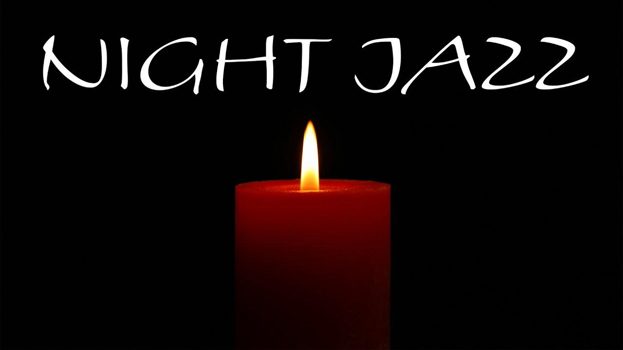 Smooth Saxophone JAZZ - Dark Night & Candles For Relaxing & Pleasant Evening