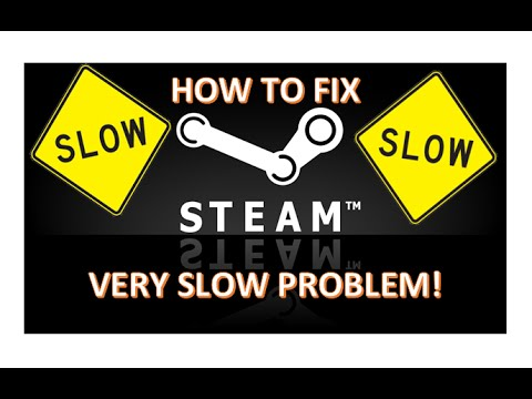 How To *FIX* REALLY SLOW Steam Client Issue!!