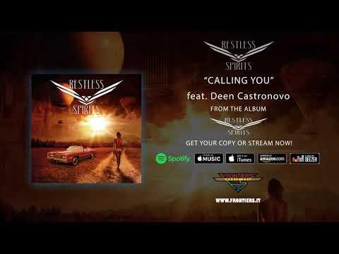 "Restless Spirits - ""Calling You"" feat. Deen Castronovo (Official Audio)"