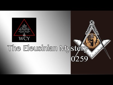 Whence Came You? - 0259 - The Eleusinian Mystery