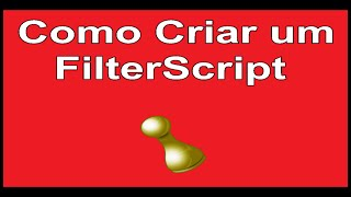 Como criar um FilterScript