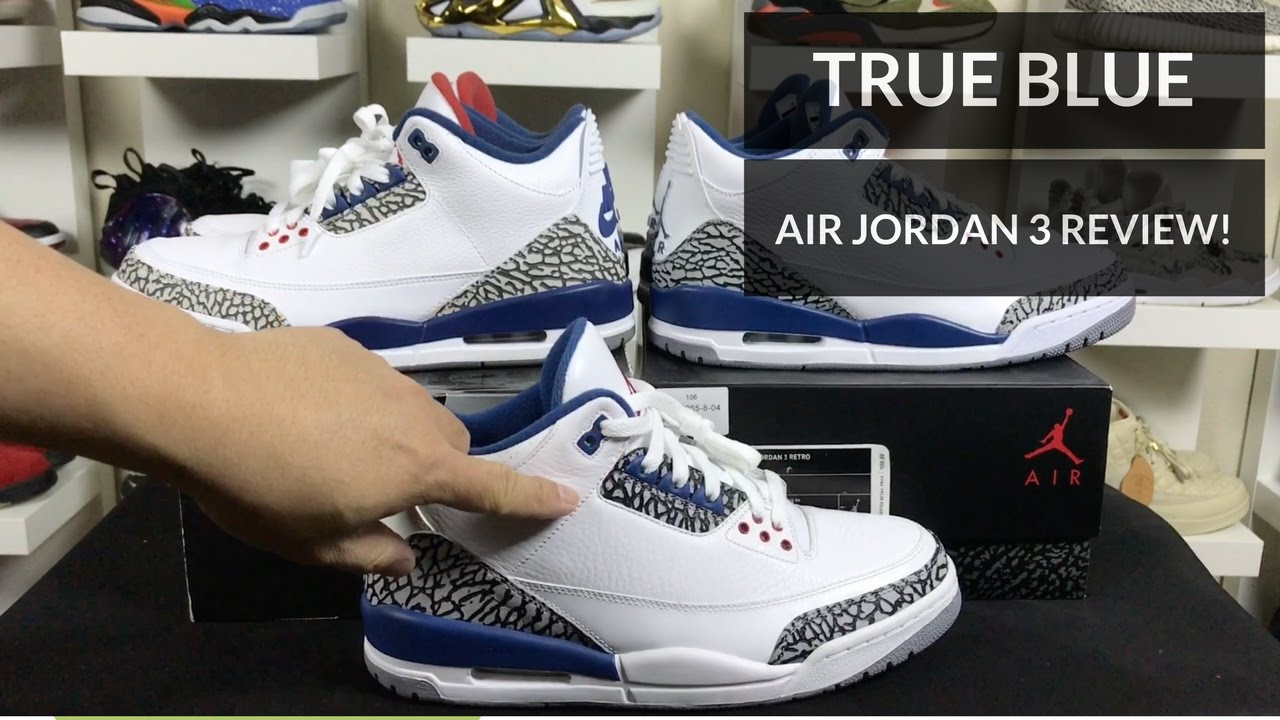 newest 67a80 74705 TRUE BLUE NIKE AIR JORDAN 3 RETRO REVIEW (2009   2011   2016 ...