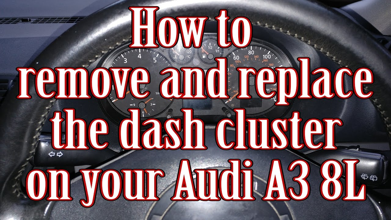 How to remove and replace the dash cluster on your audi a3 8l